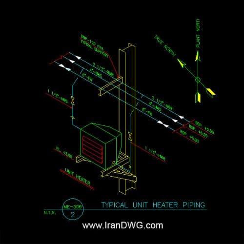 ویژه جزییات و نقشه اجرایی سیستم یونیت هیتر | نقشه های اجرایی طراحی سیستم یونیت هیتز برای سالن صنعتی خط تولید | جزییات اجرایی اتوکد نصب یونیت هیتر سقفی و دیواری | جزییات اجرایی اتوکد لوله کشی یونیت هیتر سقفی و دیواری | دیتیل های اتوکد سه بعدی نصب و لوله کشی | طراحی شده توسط شرکت مهندسین مشاور